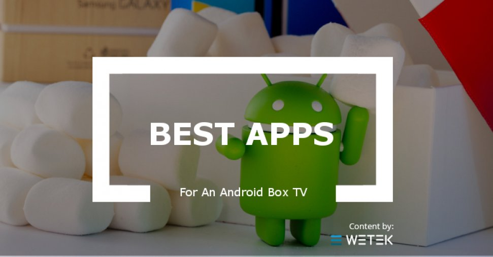 What are the Best Apps for an Android Box TV?