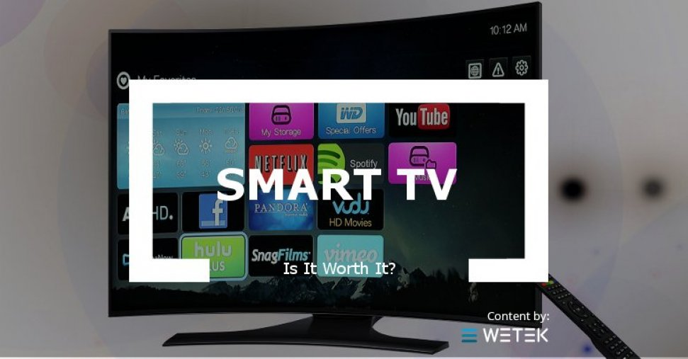 Is a Smart TV worth it in 2017?