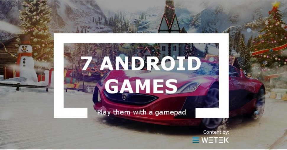 7 Android Games to Play With a Gamepad on Your TV