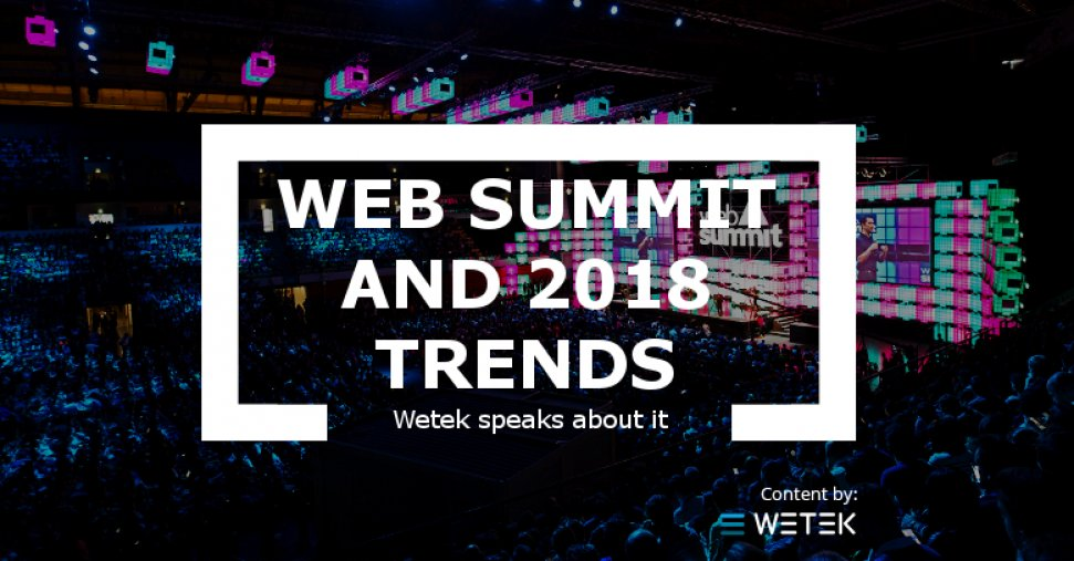 Web Summit and the 2018 Trends