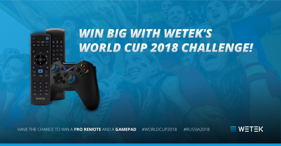 WeTek's World Cup 2018 Challenge