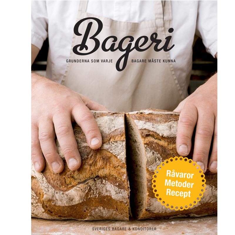 Bageri - Grunderna som varje bagare måste kunna