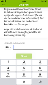 Vy över hur det ser ut i appen när man registrerar sig och hur man skriver in sitt telefonnummer.
