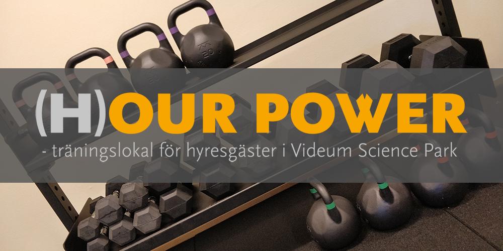 Hour power - träningslokal för hyresgäster i Videum Science Park