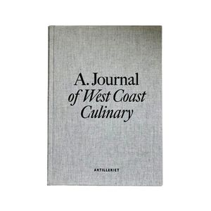 A Journal of West Coast Culinary