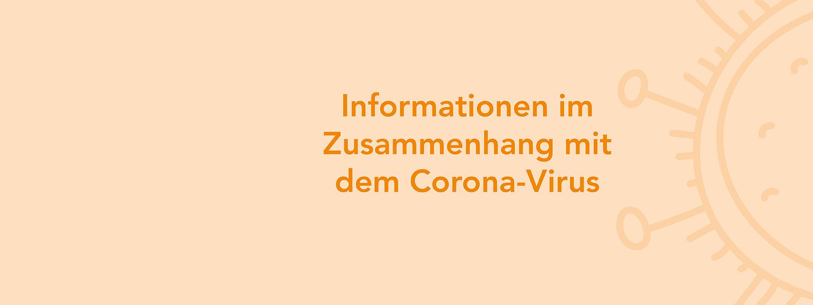 Corona-Virus Informationen