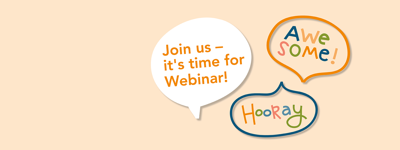 Join us at our Webinars!