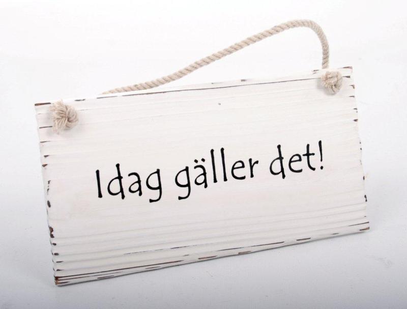Interstils IDAG GÄLLER DET  Tavla