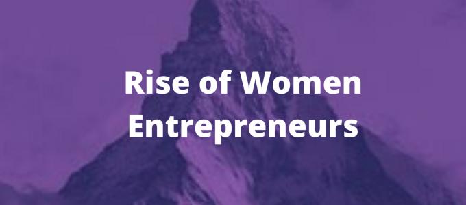 The Rise of Women Entrepreneurs