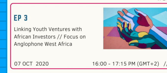 Ep_3 Linking Youth Ventures with African Investors
