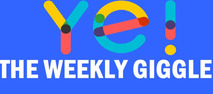 The Weekly Giggle