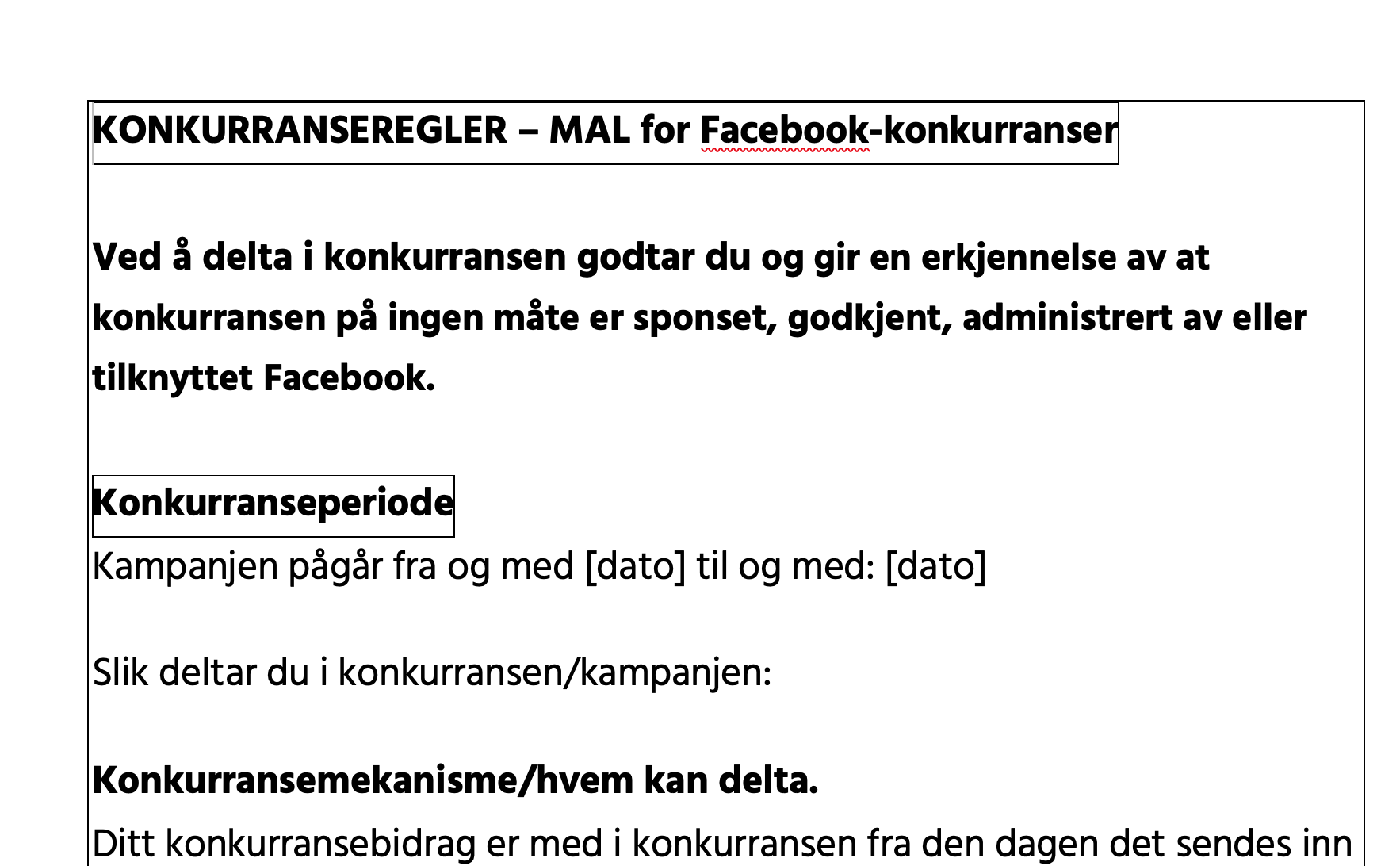Trykk her for å laste ned mal for Facebookkonkurranser. (Word dokument)