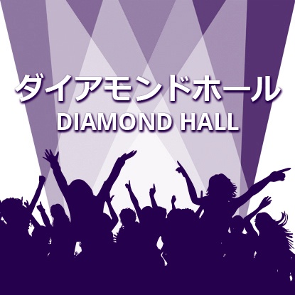 DIAMOND HALL