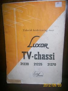 654. Sålda 2015 07 31. Luxor TV-chassi, teknisk beskrivning. Typ: 21220-21225-21270. Nr: 1-60-3,5. År: 1960. Tillv.land: Sverige. Fotonr: 100_9647.