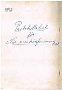 Protokollsbok för Näs Maskinförening nummer 1 sid 1
