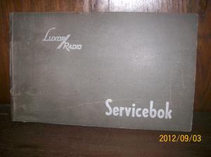 653. Såld. Luxor//Radio, servicebok. År: 1938-1947. Färg: Grå. Tillv.land: Sverige. Fotonr: 100_9646.