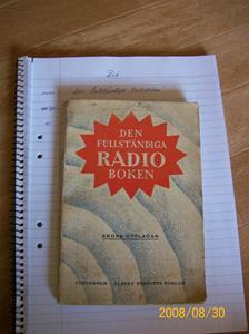 233. Såld. Den fullständiga Radioboken, bok. Typ: ALB Bonniers Boktryckeri 1923.100_2147.