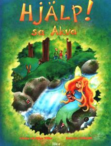 Hjälp! sa Akva ISBN 9789197625791_edited-1