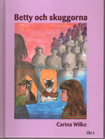 Betty och skuggorna  ISBN 919734592X