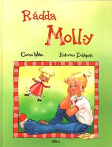 Rädda Molly ISBN 9789197625753