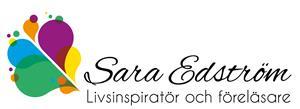 Sara Edström, Livsinspiratör och Föreläsare, Nynäshamn