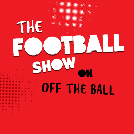 LIVE: The Football Show