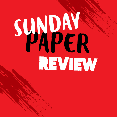 LIVE: Sunday Paper Review