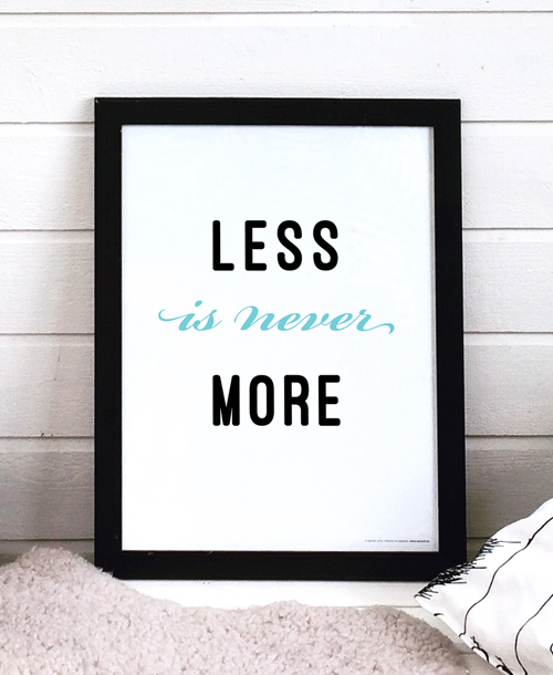 Less is never more (30x40 cm)