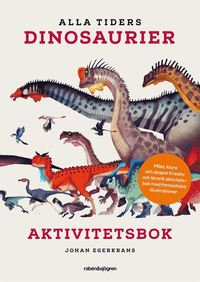 Pysselbok - Alla tiders dinosaurier