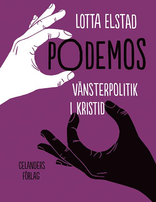Podemos – vänsterpolitik i kristid