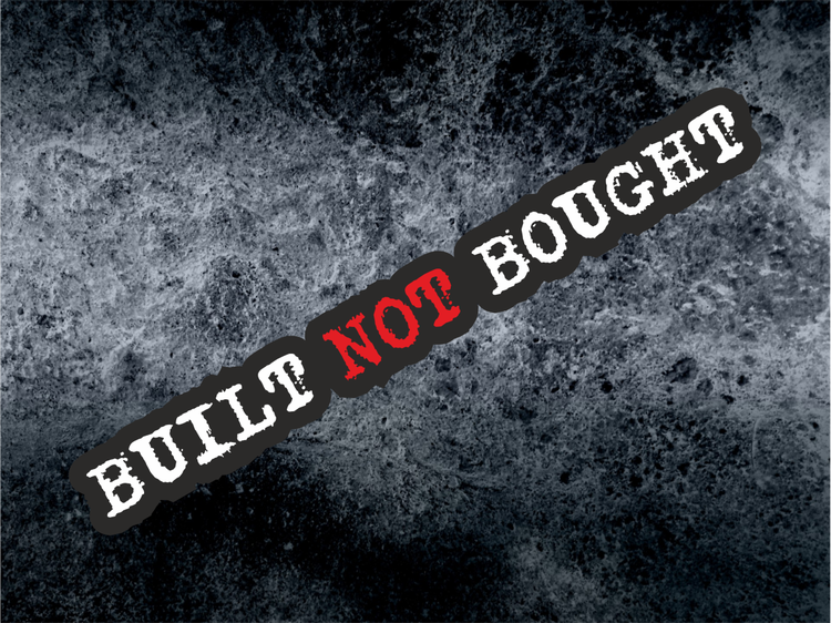 Printad dekal Built Not Bought