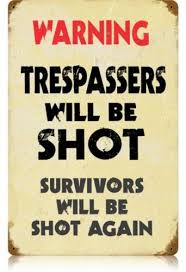 Home Decor: No Trespassers