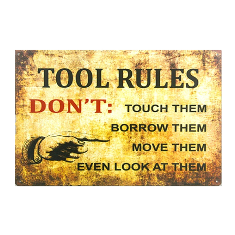 "Home Decor "" Tool Rules"""