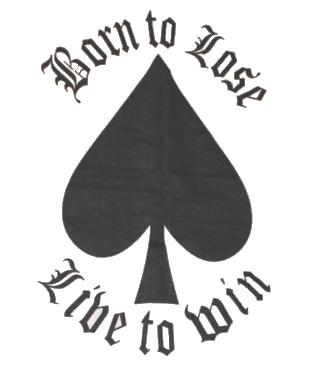 Born to loose/live to win Tanktop