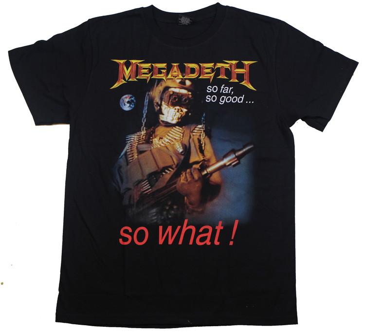Megadeath  So far so good...so what T-shirt