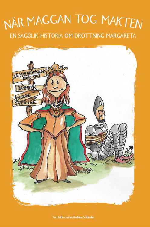 En sagolik historia om drottning Margareta