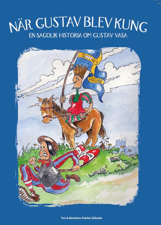 En sagolik historia om Gustav Vasa