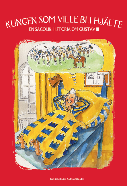 En sagolik historia om Gustav III