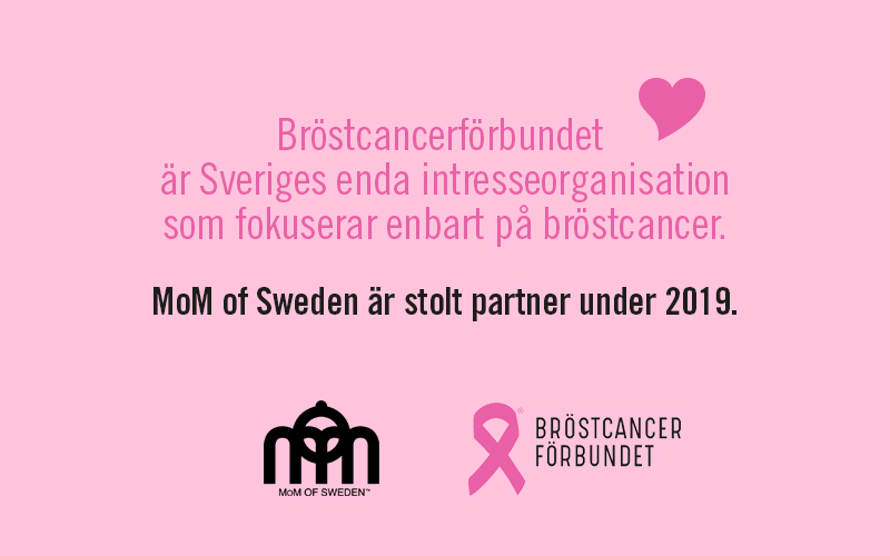 MoM of Sweden, stolt partner till Bröstcancerförbundet. MoM of Sweden, proud partner to the Swedish Breast cancer Foundation