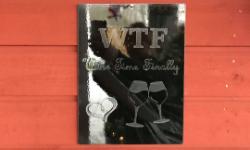 Lackad och greverad tavla med texten WTF Wine Time Finally.