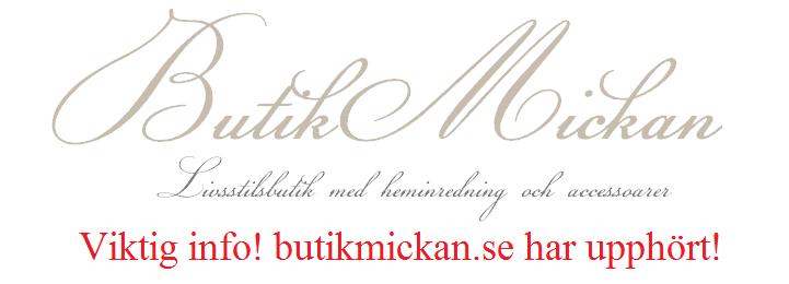 Butik Mickan AB | butikmickan.se