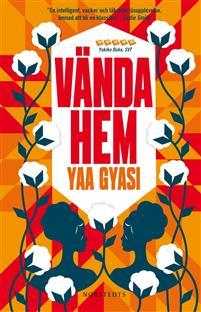 Vända hem, roman av Yaa Gyasi, omslagsbild pocket 2017 från adlibris.