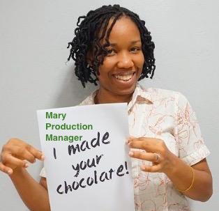 I made your chocolate - Fairafric choklad från Ghana. Fair, ekologisk & klimatneutral. Mary, Production Manager.