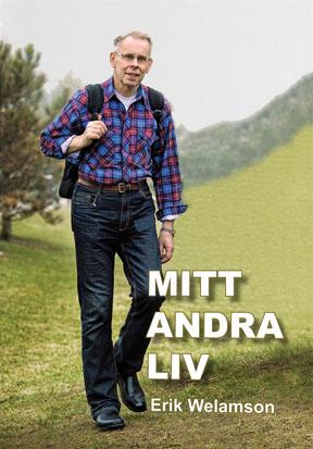 "Welamson, Erik ""Mitt andra liv"""