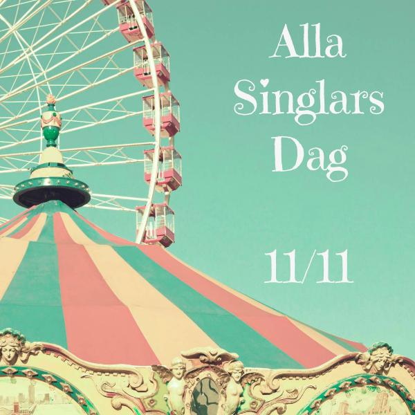 Alla Singlars Dag 11/11