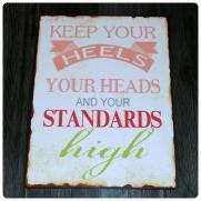 Plåtskylt Keep your heels