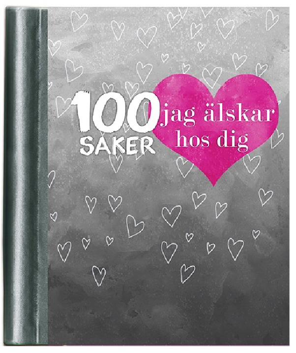 Fyll-i-bok: 100 saker jag älskar hos dig