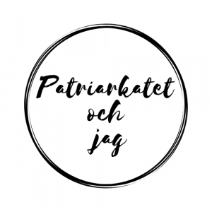 Patriarkatet och jag