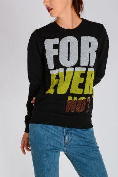 Round Neck FOREVER NO? sweatshirt