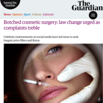 Full article here: https://amp.theguardian.com/lifeandstyle/2018/feb/18/botched-cosmetic-surgery-law